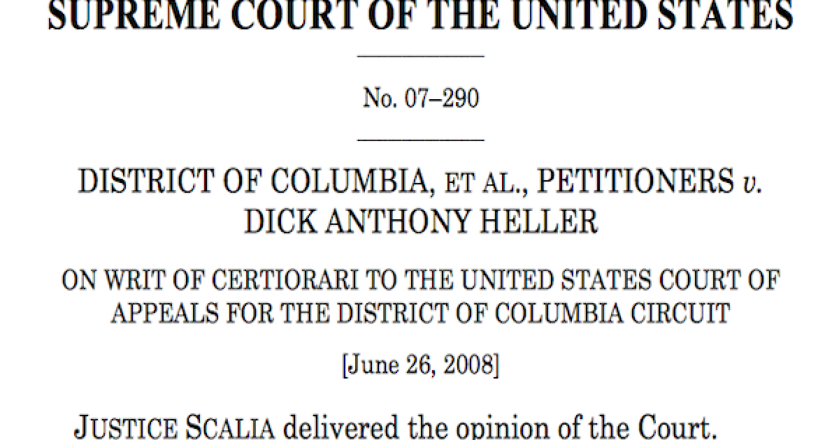 District of Columbia v. Dick Anthony Heller.
