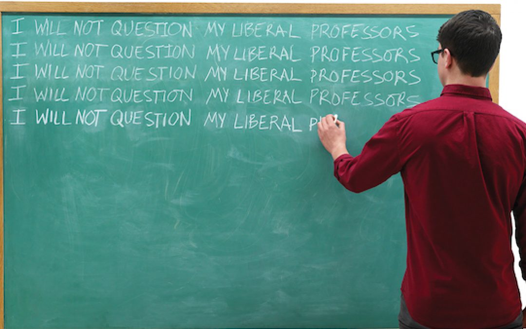 Today's Professors Don't Teach, They Indoctrinate Progressivism