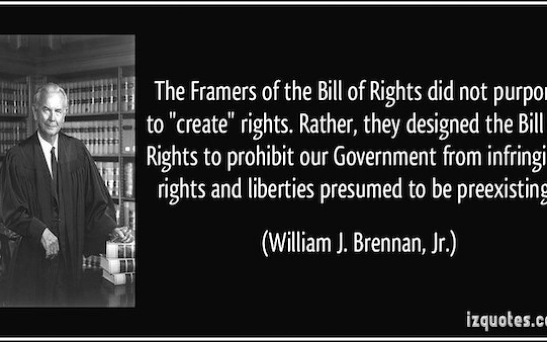 Justice Kagen's Wrong, The Bill Of Rights Is Supposed To Be A Weapon (Against Govt. Overreach)