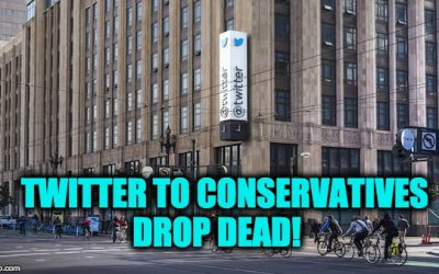 Twitter To Conservatives: DROP DEAD!