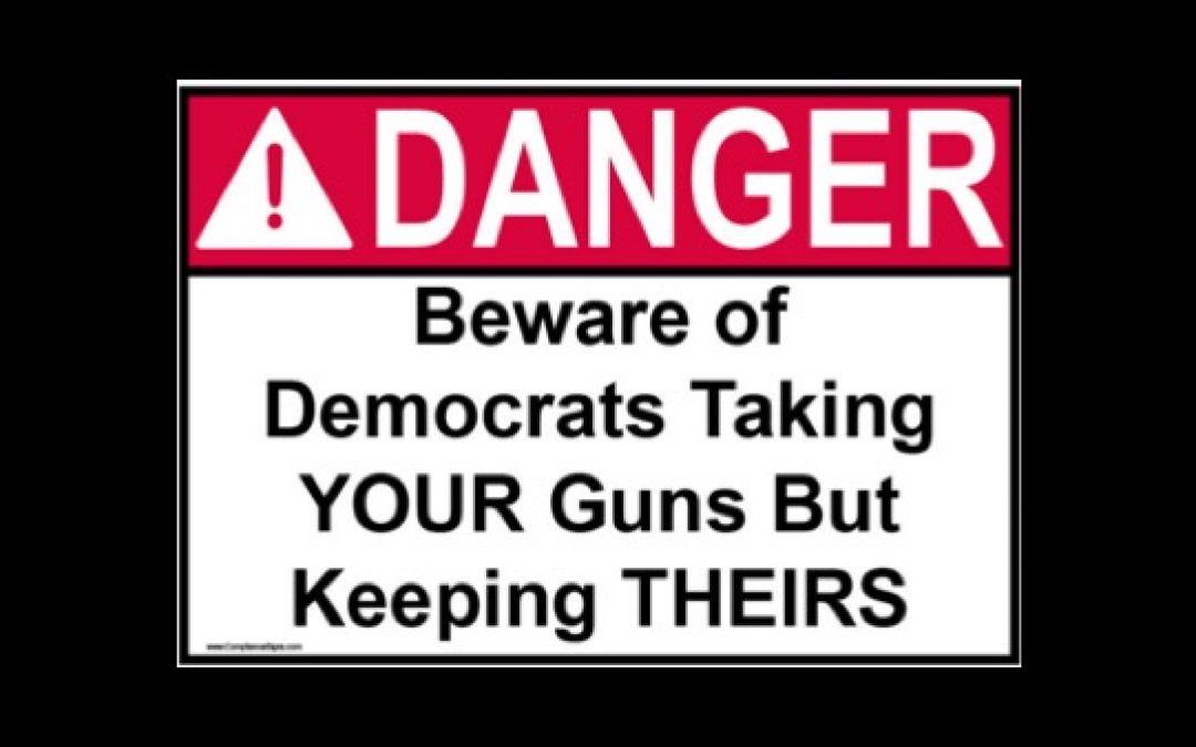 The Latest Democratic Party EXTREME Gun Hypocrisy
