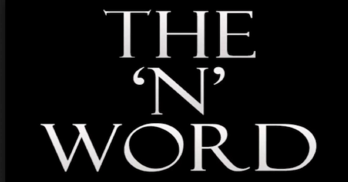 """""""N"""" word"""