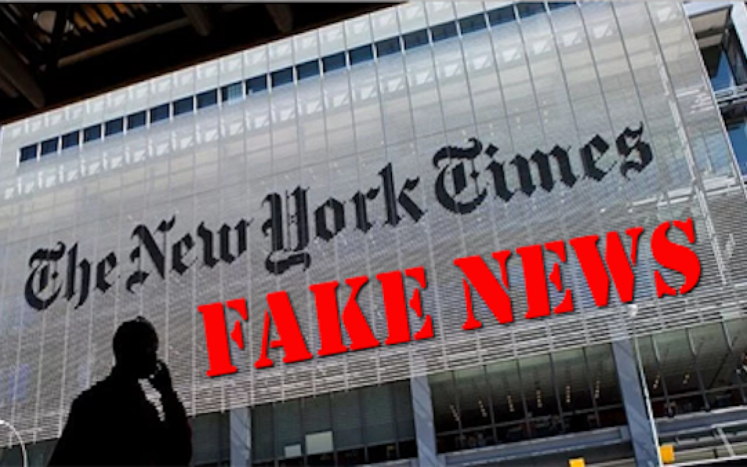 How The NY Times Turns A True Story Into Fake News