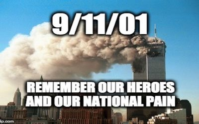9/11/01  Have You Forgotten The Day That Changed The World?