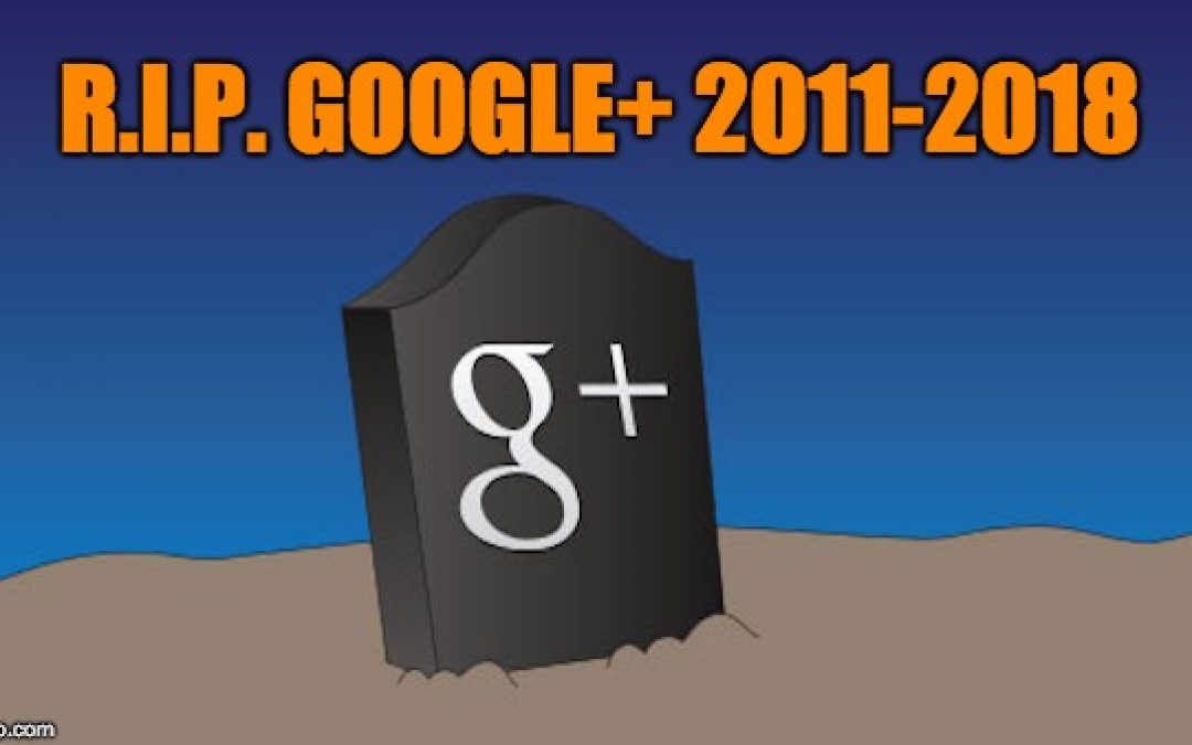 Google Announces They're Closing Google+ After Massive Data Breach