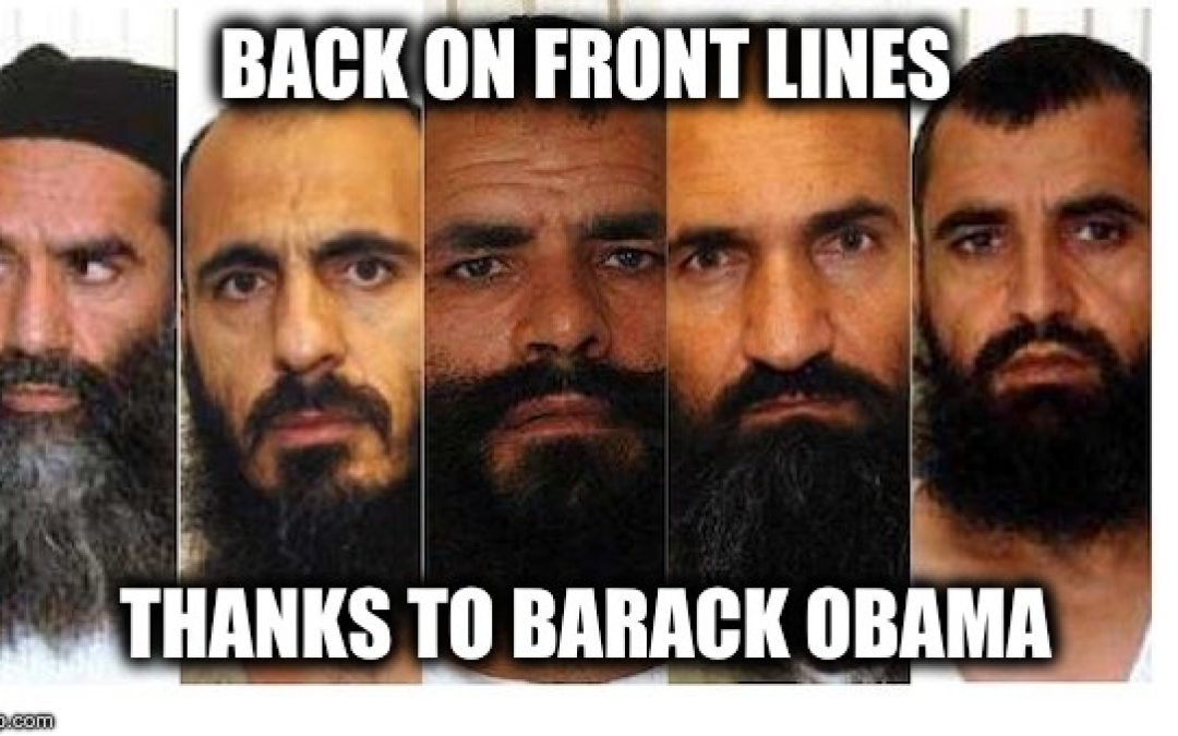 New Report: All Five Terrorists Obama Exchanged For Traitor Bergdahl Have Returned to Terror