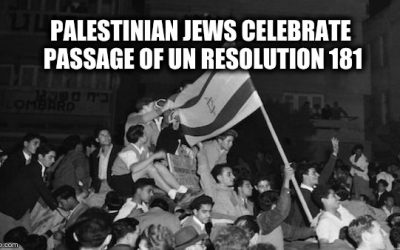 Seventy-One Years Ago Today, The UN Partitioned Palestine