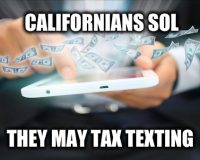 OMG! California Wants To Tax Text Messages  (SMH)