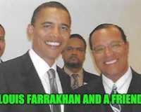 Slime-bag Louis Farrakhan Is Getting Cash From Federal Government