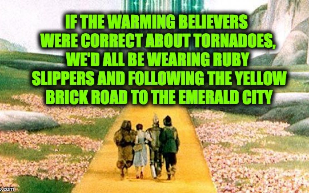 2018: 1st Year In History No Killer Tornadoes-But The Warming Scaremongers Said…