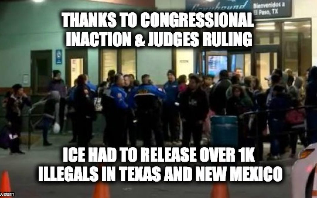 Over 1,100 Illegal Aliens Released Onto The Streets Of Texas And New Mexico