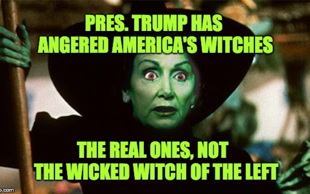 President Trump Has Angered America's Witches