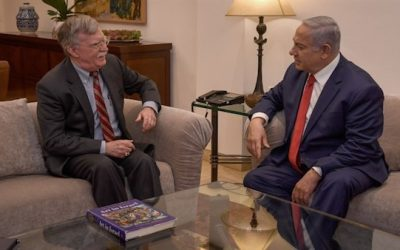 John Bolton In Israel: What A Dramatic Difference Two Years Make