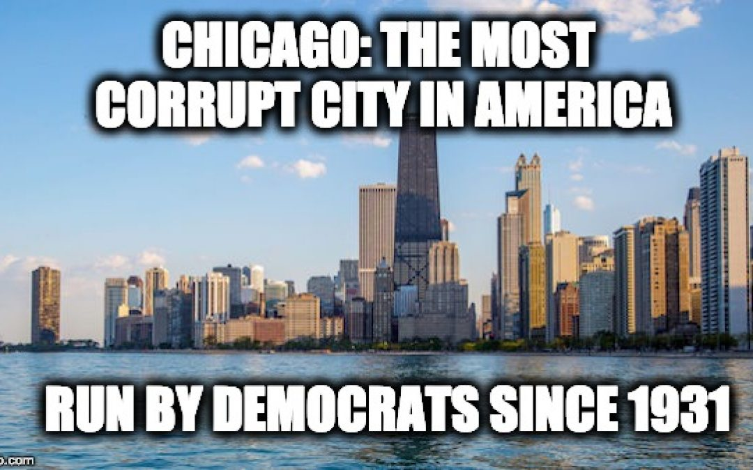 Congratulations Chicago: Named Most Corrupt City In America