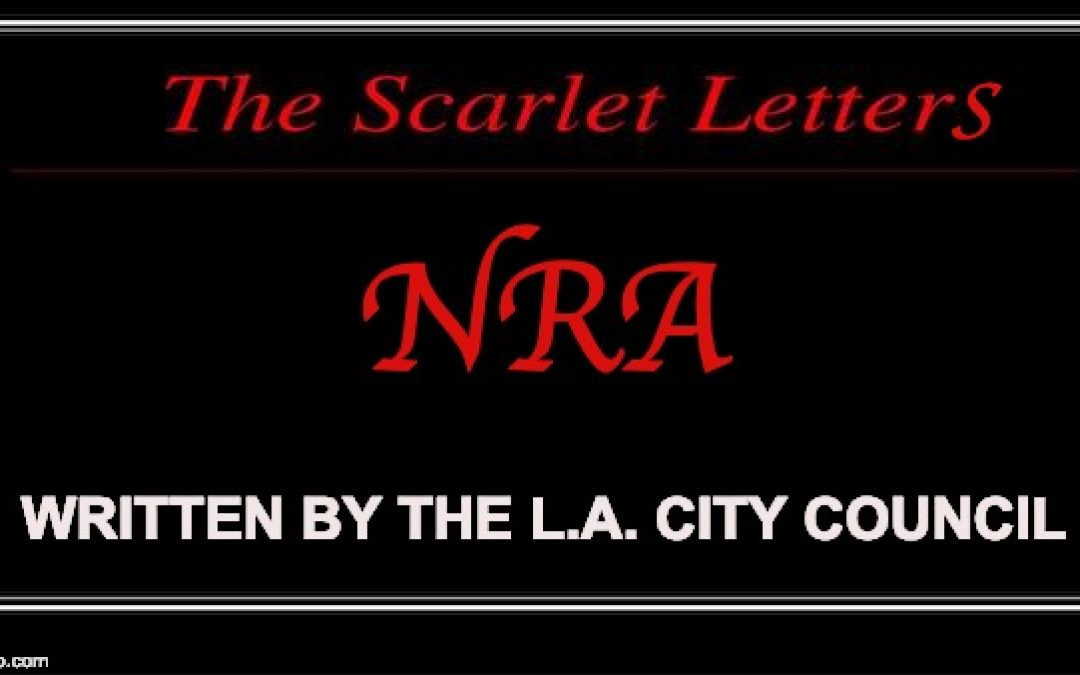 L.A.To Label Companies With Ties To NRA So They're Publicly Scorned