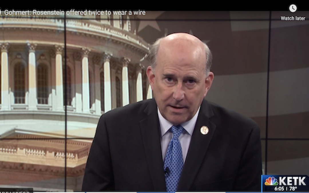 BOMBSHELL: Rep. Gohmert Says Rosenstein Offered To Wear Wire Two Different Times