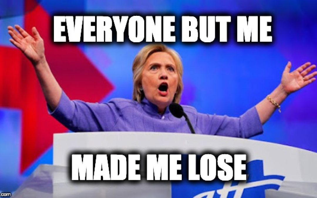 Still Making Excuses, For A Second Time Hillary Blames Supreme Court For Her Loss