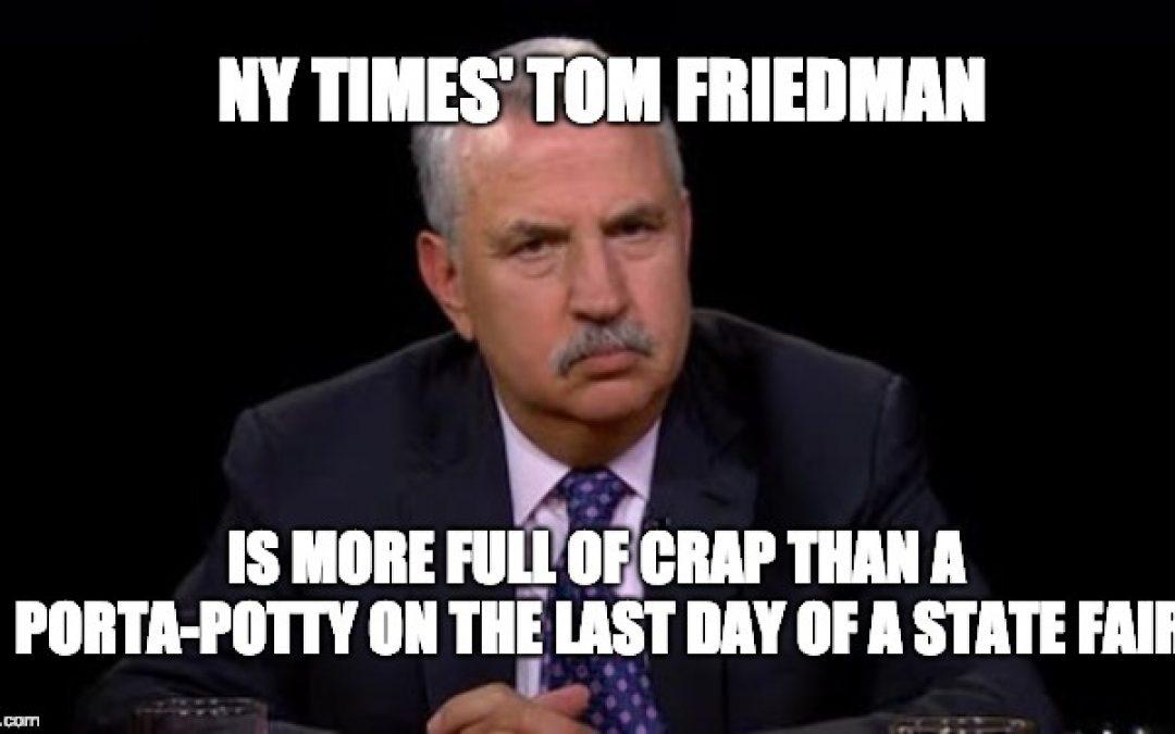 NY Times' Tom Friedman's Latest Lies