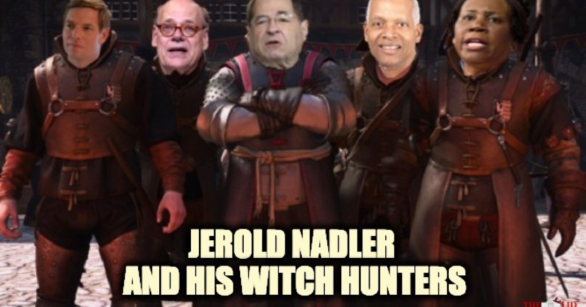 Jerrold Nadler's witch hunt