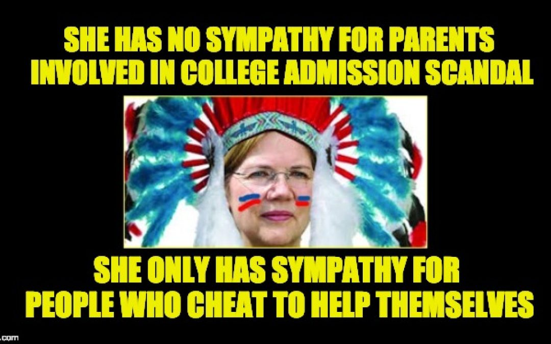Sen. Fauxahontas' Hypocrisy About College Admissions Scandal