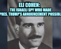 The Israeli Spy Who Made Trump's Golan Heights Announcement Possible