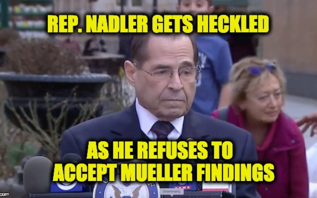 Jerrold Nadler Gets Deserved A Dose Of Truth