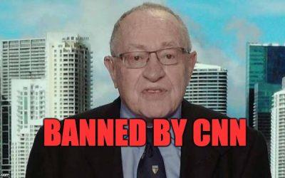 Alan Dershowitz: 'CNN Banned Me' For Being Fair About Mueller Investigation