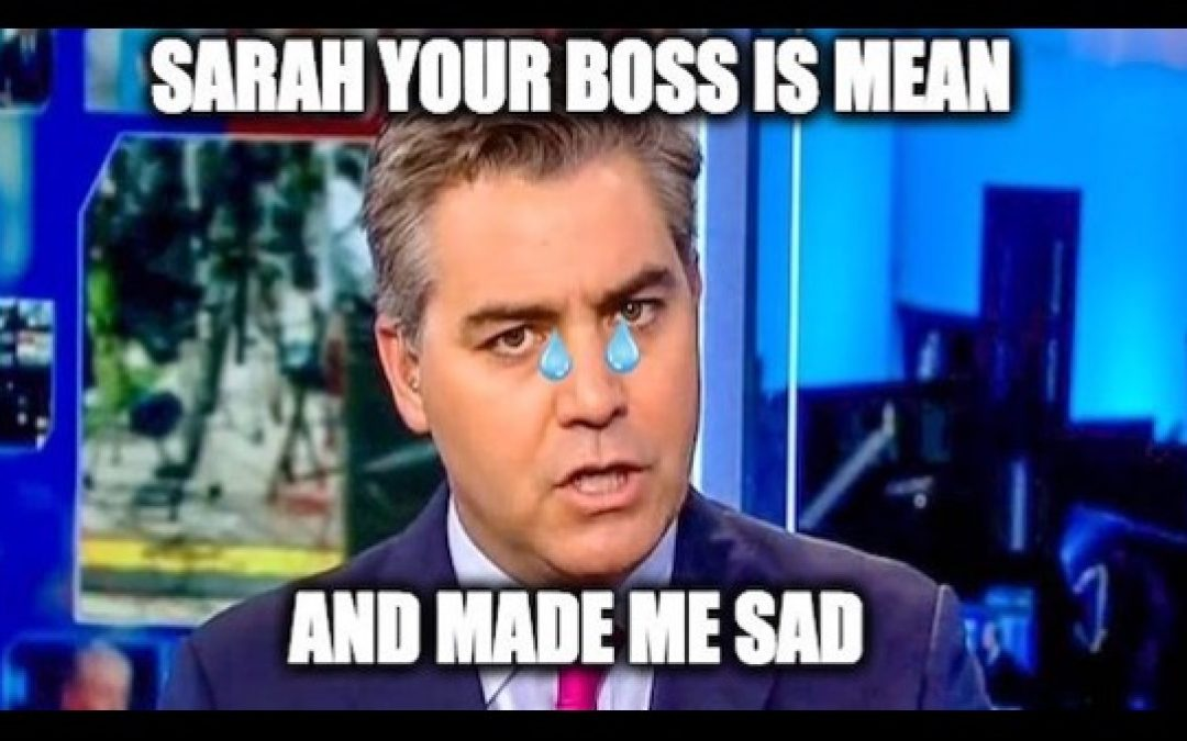 Acosta Whines Again, Gets Thumped By Sarah Sanders