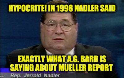 Hypocrite!!!  In 1998 Nadler Didn't Want Starr Report Released Until Redacted (Video)
