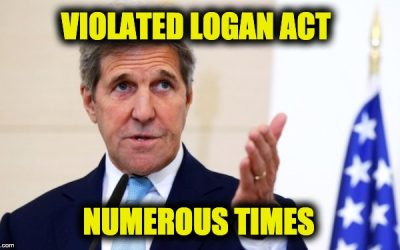 President Trump Is Right! John Kerry Violated The Logan Act.  It's A Dem. Party Tradition