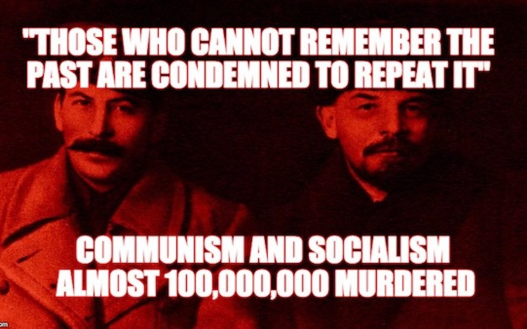 On May 1st We Should Remember The Horrors Of Communism And Socialism