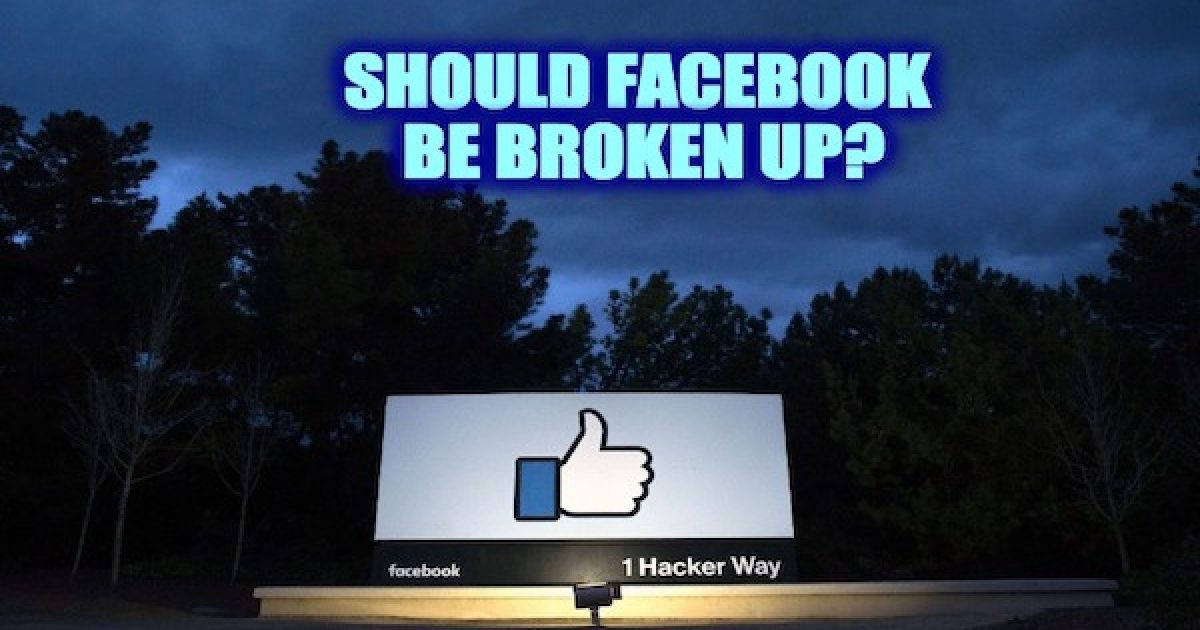break up Facebook