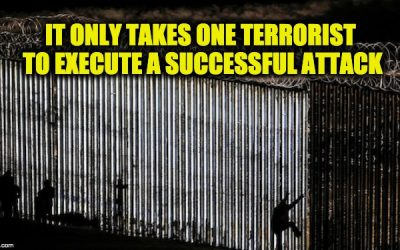 And What About The Terrorists Trying To Cross Our Southern Border?
