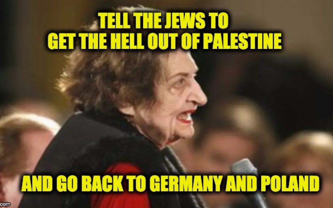 The Lid Took Down Helen Thomas Nine Years Ago-But The MSM Still Downplays Jew-Hatred