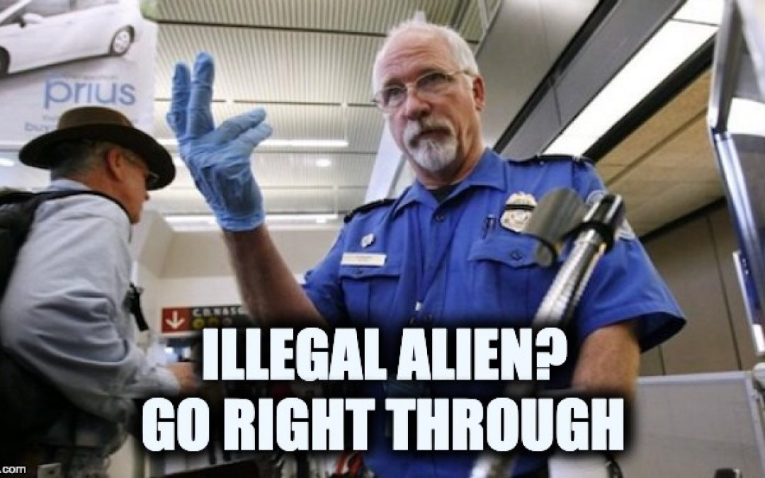 TSA Allows Illegals Fly Without Proper ID And Escort Illegals Around Security Checkpoints