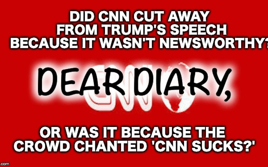 Media Bias Or Butt Hurt? CNN Cuts Off Trump Announcement After 6 Minutes