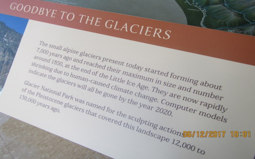 National Parks Quietly Toss Signs Saying Glaciers 'Will Be Gone' By 2020 (They're Growing)