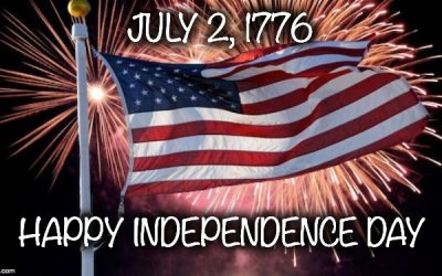 July 2nd Is The REAL Independence Day