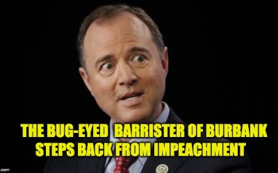 Adam Schiff Takes A Giant Step Away From Impeachment