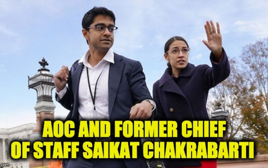 FEC Investigating Saikat Chakrabarti, AOC's Ex-Chief Of Staff Per NLPC Filed Complaint In March
