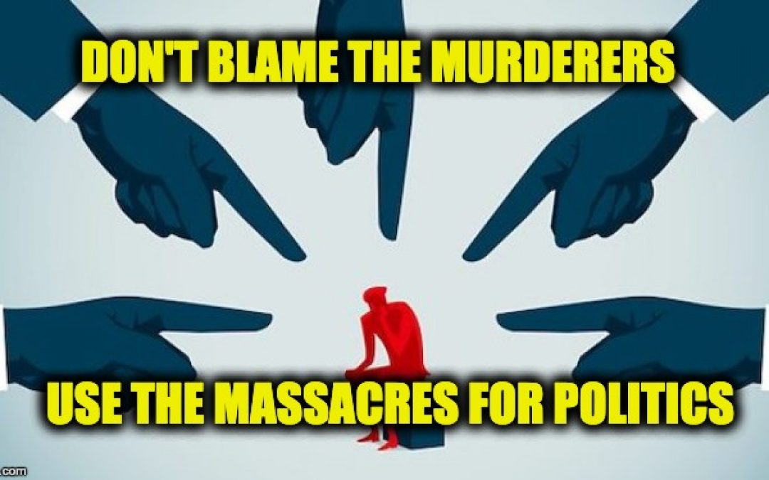 And The Blame For The Mass Shootings Goes To…