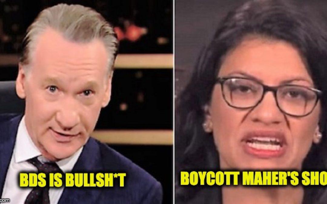Bill Maher Calls BDS: Bullsh*t Purity Test–Rep. Talib Calls For Boycott Of Maher