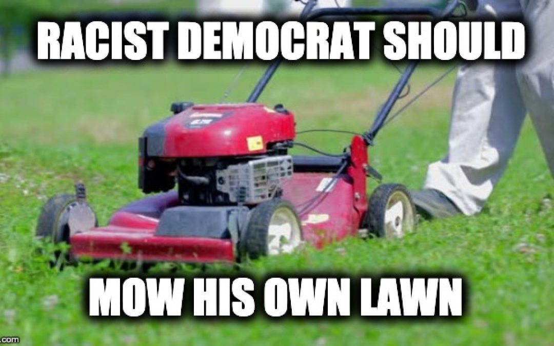 Congressional Democrat Claims We Need Illegal Aliens To 'Mow Our Beautiful Lawns'