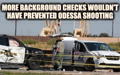 Odessa Shooting: Proof That Criminals Don't Follow Gun Laws