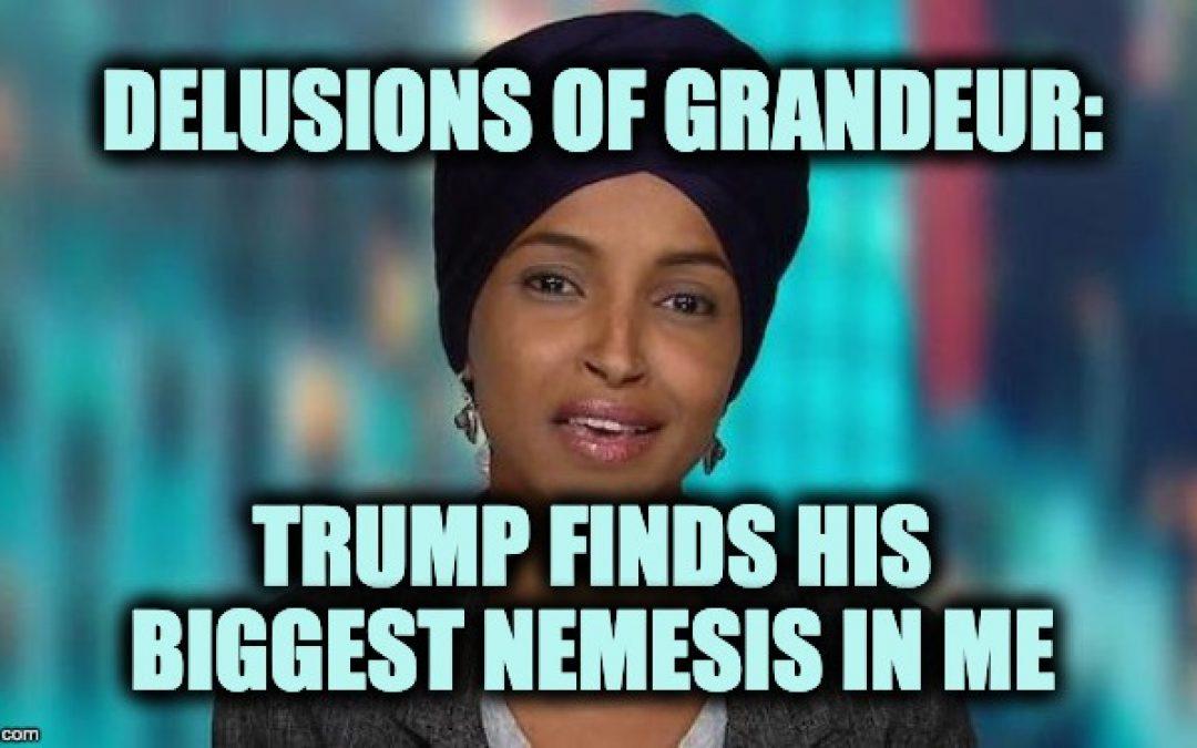 Rep Omar: I Am Trump's Biggest Obstacle