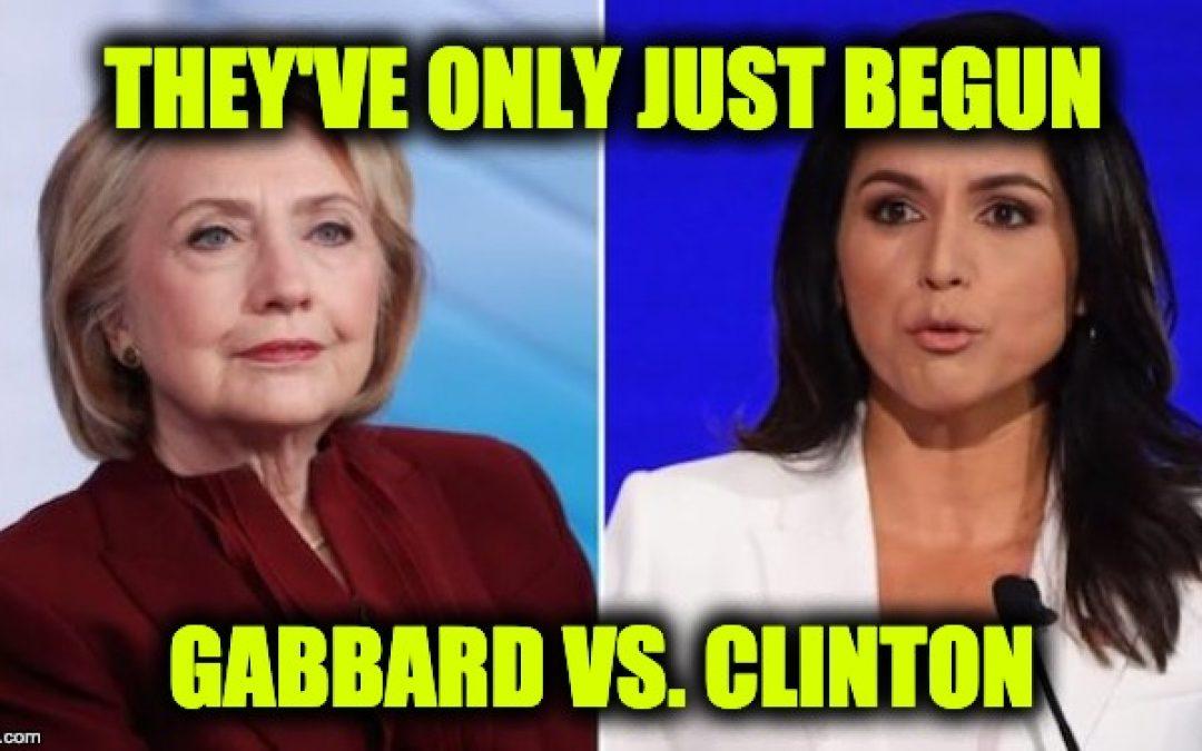 It's Fun Time: Tulsi Declares War On Hillary And Democratic Establishment