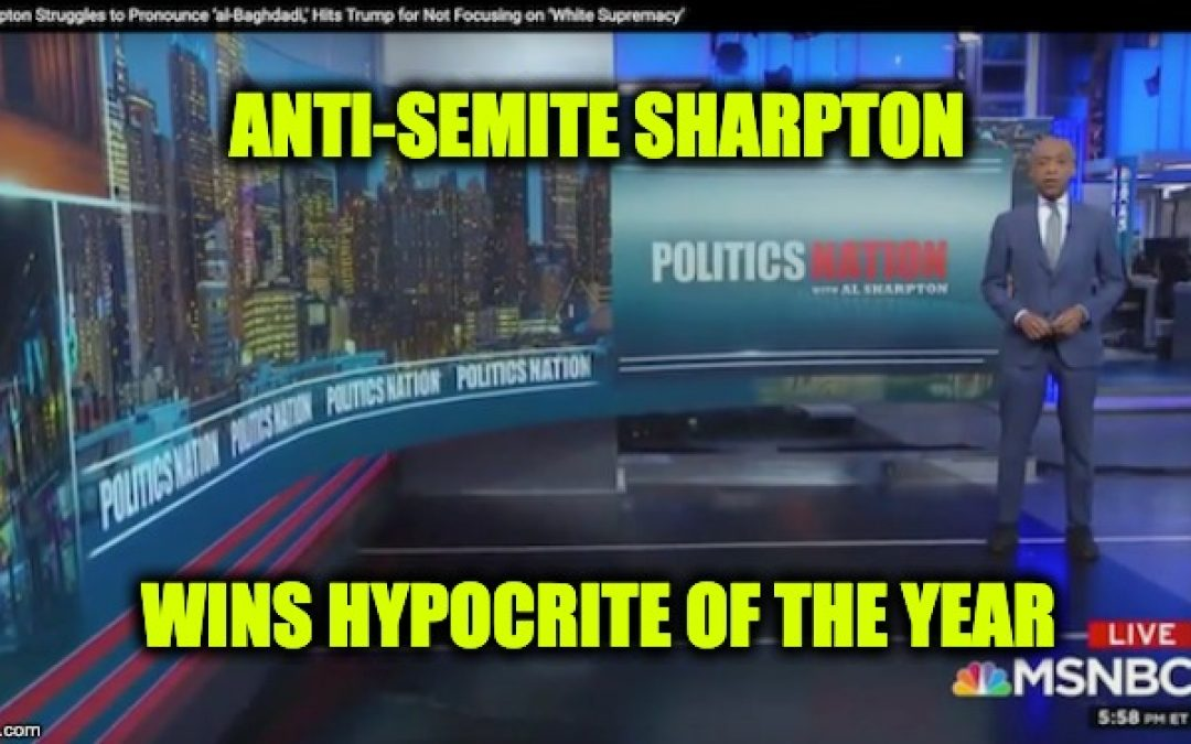 Lowlife Jew-Hater Sharpton Says Trump Needs To Fight Antisemitism