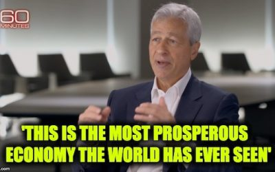 "Chase Bank CEO – ""This Is The Most Prosperous Economy The World Has Ever Seen"""