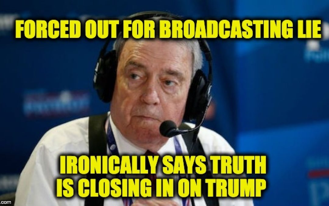 Irony Alert-Proven Liar Dan Rather Claims 'Truth Is Closing In' On Trump