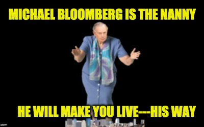 WARNING! Mayor Bloomberg Is A Radical Nanny-Stater